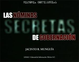 Las Nominas Secretas de Gobernación